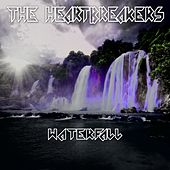 Play & Download Waterfall by The Heartbreakers | Napster