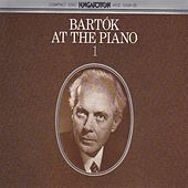 Bartok: Bartok at the Piano by Various Artists