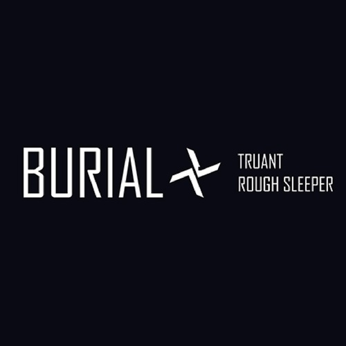 Play & Download Truant by Burial | Napster