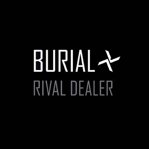 Play & Download Rival Dealer by Burial | Napster