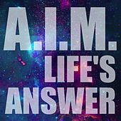 Life's Answer by Aim