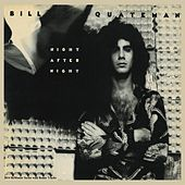 Play & Download Night After Night (Remastered With Bonus Tracks) by Bill Quateman | Napster