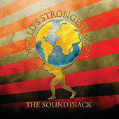 World's Strongest Man - The Soundtrack von Various Artists