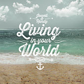 Play & Download Living In Your World - Single by Randy | Napster