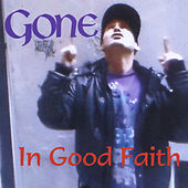 Play & Download In Good Faith by Gone | Napster