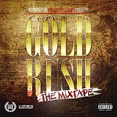 Play & Download Gold Rush (The Mixtape) by Various Artists | Napster