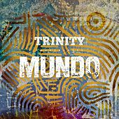 Play & Download Mundo by Trinity | Napster