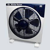 Play & Download Electric Fan (Ambient Background Sounds for Better Sleep, Baby, Relaxation and Noise Masking) by Dr. White Noise | Napster