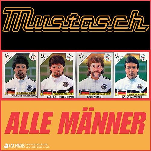 Play & Download Alle Männer by Mustasch | Napster