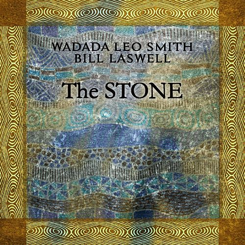 The Stone (Akashic Meditiation) by Wadada Leo Smith