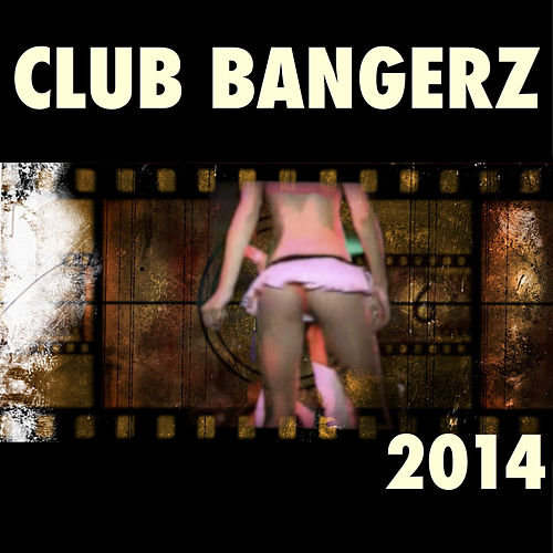 Play & Download Club Bangerz by Various Artists   Napster