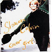 Play & Download Cover Girl by Shawn Colvin | Napster
