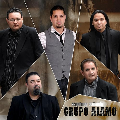 Play & Download Seguimos Soñando by Grupo Alamo | Napster