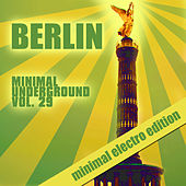 Berlin Minimal Underground, Vol. 29 by Various Artists