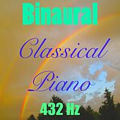 Play & Download Binaural Classical Piano (Vol. 1) by 432 Hz | Napster