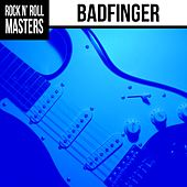 Play & Download Rock n'  Roll Masters: Badfinger by Badfinger | Napster