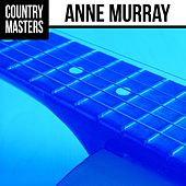 Play & Download Country Masters by Anne Murray | Napster