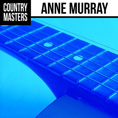 Country Masters by Anne Murray