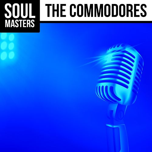 Soul Masters by The Commodores