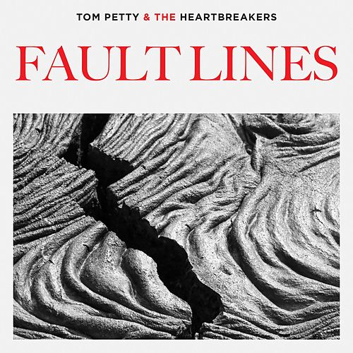 Fault Lines by Tom Petty