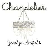 Play & Download Chandelier (Sia Covers) by Jocelyn Scofield | Napster