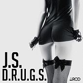 Play & Download D.R.U.G.S. by JS | Napster