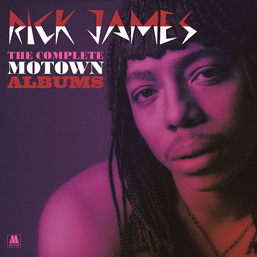 Play & Download The Complete Motown Albums by Rick James | Napster