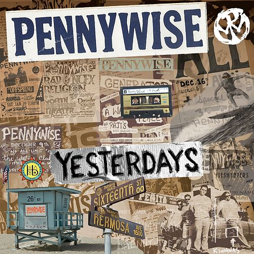 Play & Download Yesterdays by Pennywise | Napster