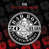 Play & Download It's Over Now by 112 | Napster