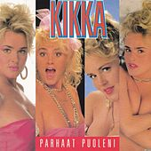 Play & Download Parhaat puoleni by Kikka | Napster