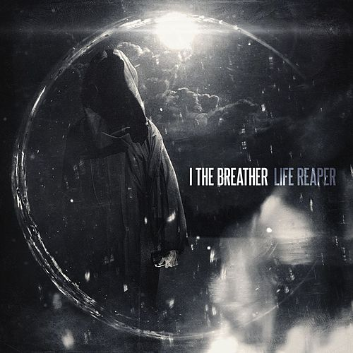 Life Reaper by I The Breather