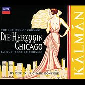 Kálmán: Die Herzogin von Chicago by Various Artists