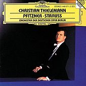 Play & Download Christian Thielemann - Pfitzner / Strauss by Orchester der Deutschen Oper Berlin | Napster
