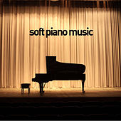 Play & Download Soft Piano Music - 40 Favorites by Pianissimo Brothers | Napster