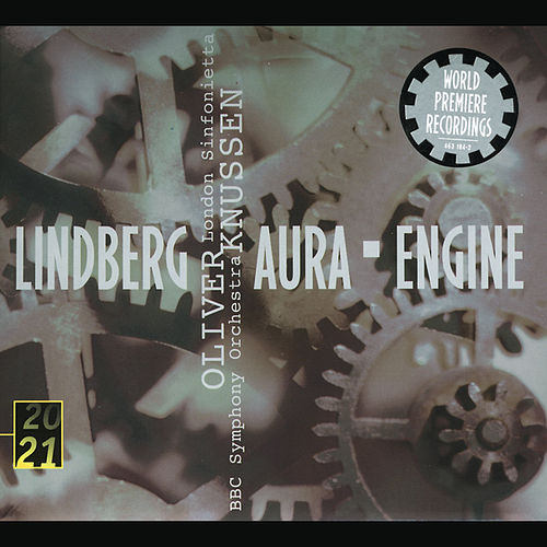 Play & Download Lindberg: Aura; Engine by Various Artists | Napster