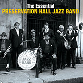Play & Download The Essential Preservation Hall Jazz Band by Various Artists | Napster
