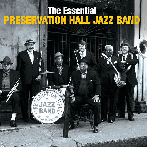 The Essential Preservation Hall Jazz Band by Various Artists