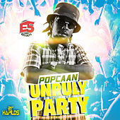Unruly Party - Single by Popcaan