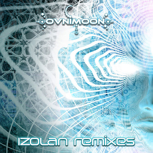 Play & Download Izolan Remixes by Ovnimoon | Napster