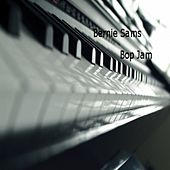 Play & Download Bop Jam - Single by Bernie Sams | Napster