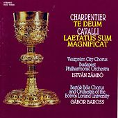 Play & Download Charpentier: Te Deum / Cavalli: Laetatus Sum / Magnificat by Various Artists | Napster