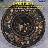 Play & Download Goldmark: Overtures by Budapest Philharmonic Orchestra | Napster