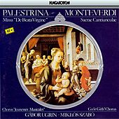Play & Download Palestrina: Missa De Beata Virgine / Monteverdi: Sacrae Cantiunculae by Various Artists | Napster