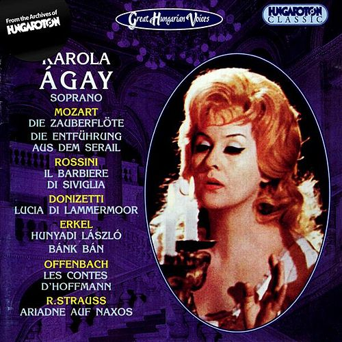 Play & Download Agay, Karola: Soprano Arias by Karola Agay | Napster
