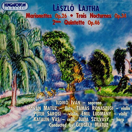 Lajtha: Chamber Music With Harp by Istvan Matuz
