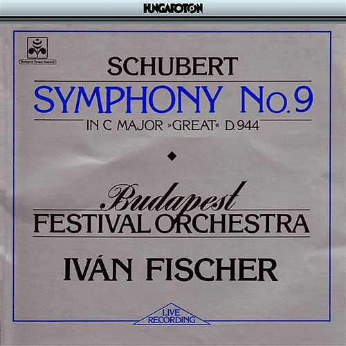 Schubert: Symphony No. 9 in C Major, 'Great' by Budapest Festival Orchestra