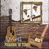 Play & Download Panama' M Tonbé by The Strings | Napster