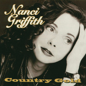 Country Gold by Nanci Griffith