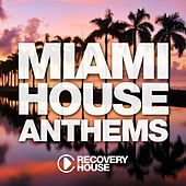 Play & Download Miami House Anthems, Vol. 10 by Various Artists | Napster