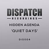 Play & Download Quiet Days by Hidden Agenda | Napster